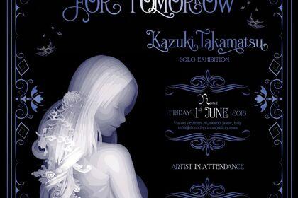 For Tomorrow - Kazuki Takamatsu Solo Exhibition
