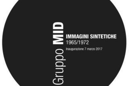 Gruppo MID 1965/1972 IMMAGINI SINTETICHE