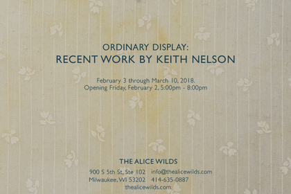 KEITH NELSON: Ordinary Display