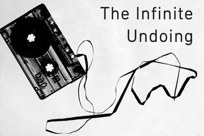 The Infinite Undoing
