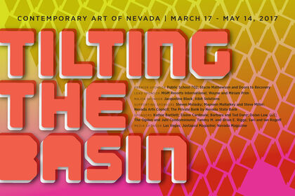 TILTING THE BASIN: CONTEMPORARY ART OF NEVADA