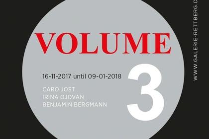 VOLUME 3. Caro Jost, Irina Ojovan und Benjamin Bergmann