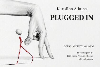 Karolina Adams: Plugged In