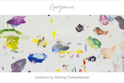 Gregorian Exhibition by Kitikong Tilokwattanotai