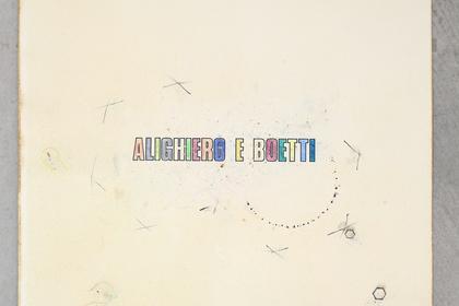 ALIGHIERO BOETTI. THE FANTASTIC WORLD
