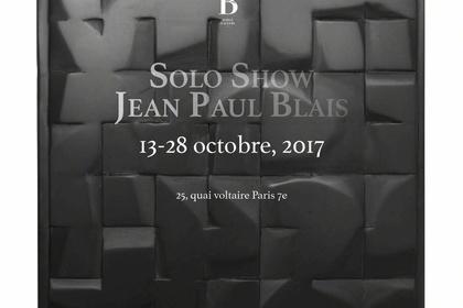 SOLO SHOW  JEAN PAUL BLAIS
