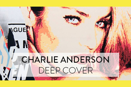 Charlie Anderson - Deep Cover