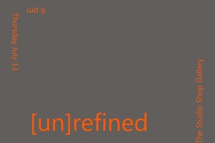 [un]refined