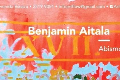 """Benjamin Aitala """"Abismos del verbo"""" / """"Abysses of the verb"""""""
