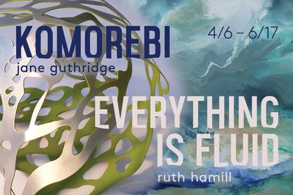 Komorebi & Everything is Fluid