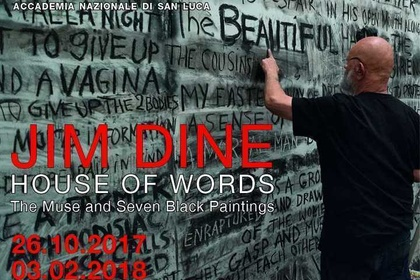 JIM DINE. HOUSE OF WORDS. The Muse and Seven Black Paintings