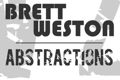 BRETT WESTON: ABSTRACTIONS