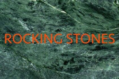 ROCKING STONES