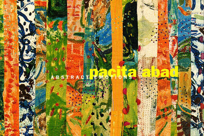 PACITA ABAD: Abstract Emotions