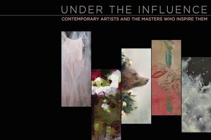 Under the Influence | Contemporary Artists and the Masters Who Inspired Them