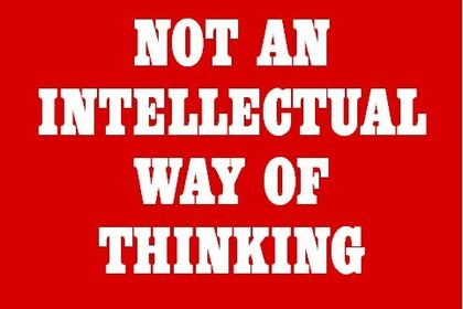 Art is not an intellectual way of thinking