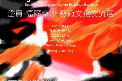 Daiyuan-Formosa. Spain/Taiwan Arts and Cultural Exchange Exhibition