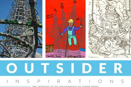 Outsider Inspirations: The Influence of Art Environments on Isaiah Zagar