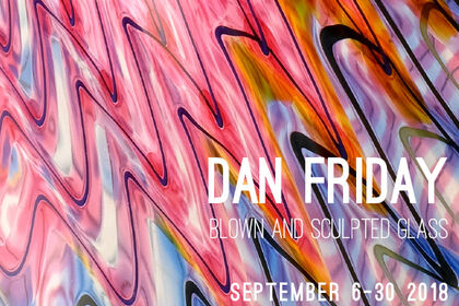 Dan Friday: Solo Exhibition