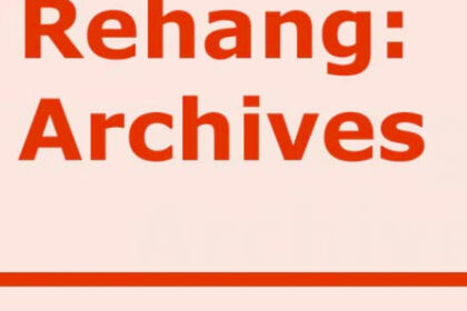 Rehang: Archives