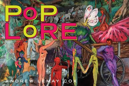 POP LORE: Andrew LeMay Cox