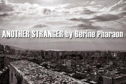 ANOTHER STRANGER by Berine Pharaon