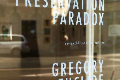 "Gregory Euclide: ""Preservation Paradox"""