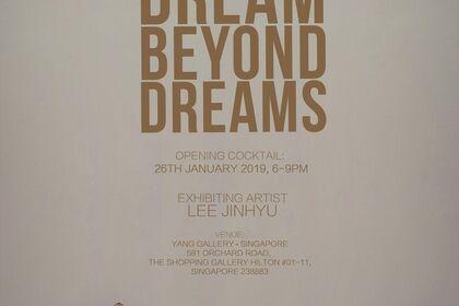 'Dream Beyond Dreams' Lee Jin Hyu Solo Exhibition