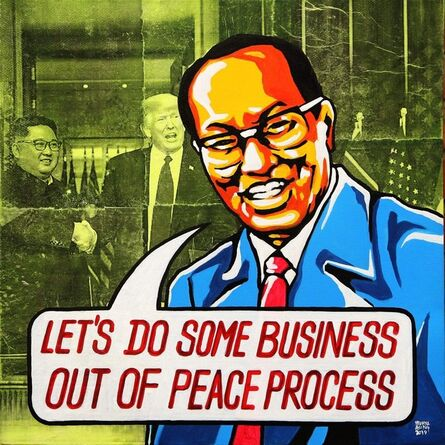 """Wunna Aung, '""""Let's Do Some Business Out of Peace Process""""', 2019"""