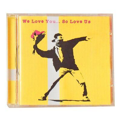 Banksy, 'WE LOVE YOU SO LOVE US (CD)', 2000