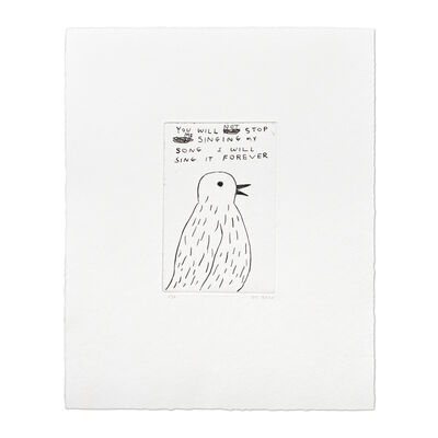 David Shrigley, 'You Will Not Stop Me Singing…', 2020