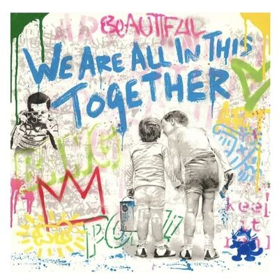 Mr. Brainwash, 'We Are All In This Together,', 2020