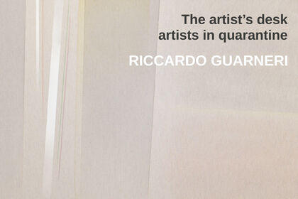 The artist's desk: artists in quarantine | RICCARDO GUARNERI @valmoreart