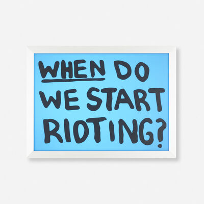 Sam Durant, 'When Do We Start Rioting?', 2017