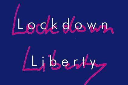 Lockdown Liberty