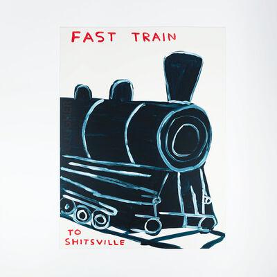 David Shrigley, 'Untitled (Fast Train to Shitsville)', 2021