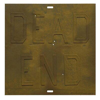 Ed Ruscha, 'Rusty Signs - Dead End 3', 2014