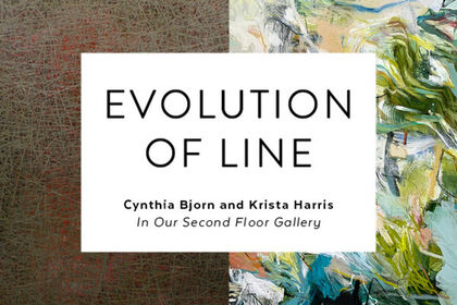 Evolution of Line: Cynthia Bjorn and Krista Harris