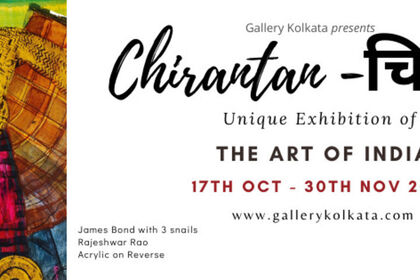 Chirantan - Unique Exhibition of The Art of Indian