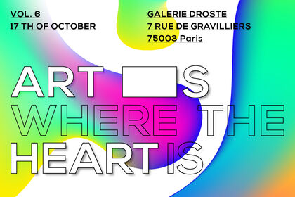 ART IS WHERE THE HEART IS VOL. 6