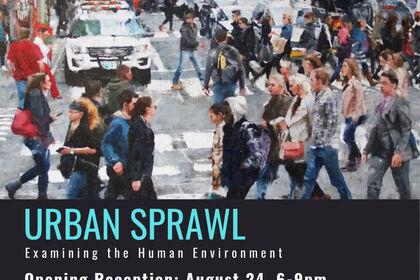 Urban Sprawl | Examining the Human Environment