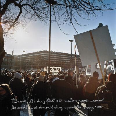 Jari Silomäki, 'Untitled (Iraq war demonstration, 16.02.2003)', 2003