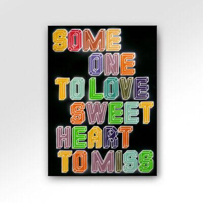 Ben Eine, 'Someone To Love', 2021