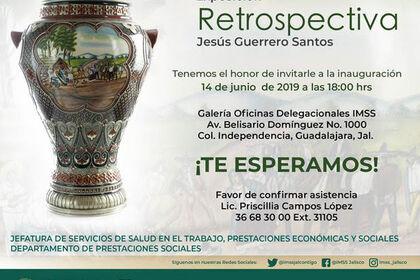 Exposicion Retrospectiva: Jesús Guerrero Santos