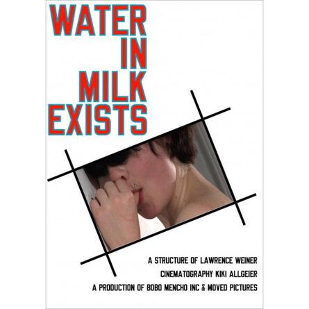 Lawrence Weiner, 'Water in Milk Exists', 2008