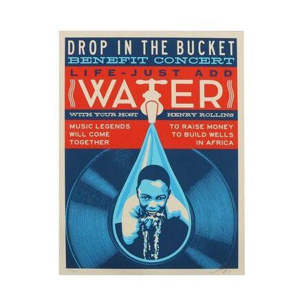 Shepard Fairey, 'Drop in the Bucket', 2011