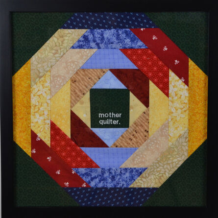 Melissa Maddonni Haims, 'mother quilter', ca. 2014