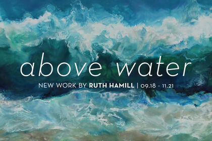 Above Water: New Work by Ruth Hamill