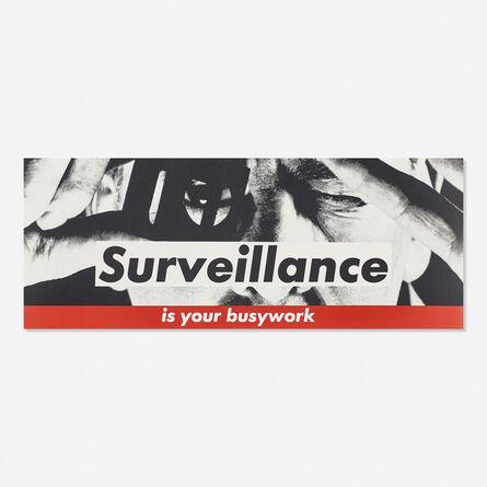Barbara Kruger, 'Surveillance is Your Busywork', 1983
