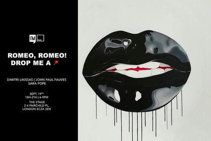Romeo, Romeo!  Drop Me a 📍